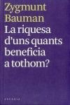 LA RIQUESA D´UNS QUANTS BENEFICIA A TOTHOM?