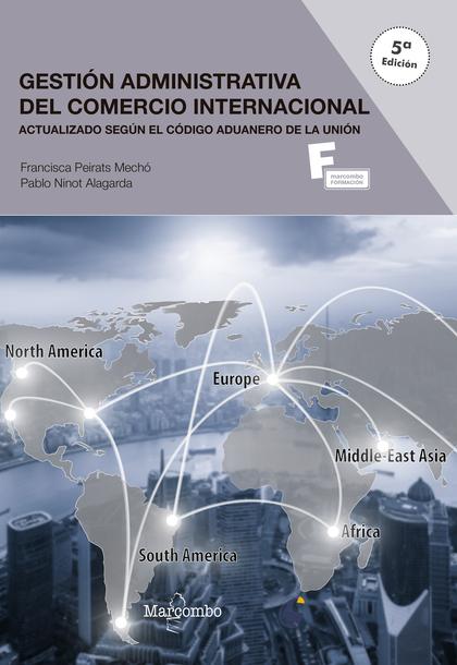 *GESTIÓN ADMINISTRATIVA DEL COMERCIO INTERNACIONAL 5ªED..