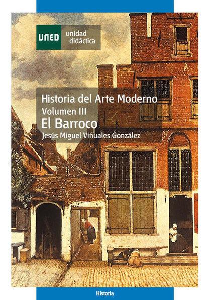 HISTORIA DEL ARTE MODERNO III : EL BARROCO