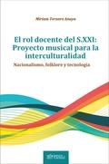 EL ROL DOCENTE DEL S.XXI: PROYECTO MUSICAL PARA LA INTERCULTURALIDAD.