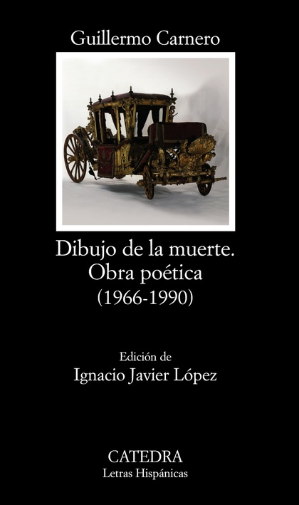 DIBUJO DE LA MUERTE. OBRA POÉTICA. (1966-1990)