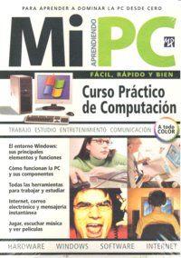 MI PC CURSO PRACTICO COMPUTACION