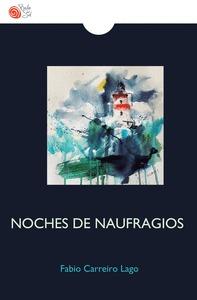 NOCHES DE NAUFRAGIOS