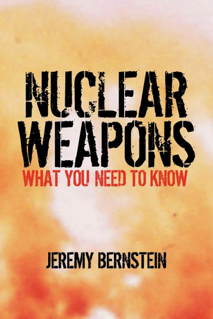 NUCLEAR WEAPONS. WHAT YOU NEED TO KNOW