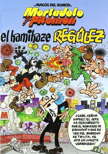 EL KAMIKAZE REGÚLEZ