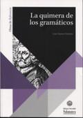 LA QUIMERA DE LOS GRAMATICOS.