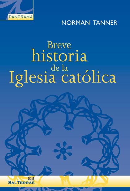 BREVE HISTORIA DE LA IGLESIA CATOLICA