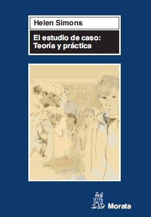 EL ESTUDIO DE CASO : TEORÍA Y PRÁCTICA