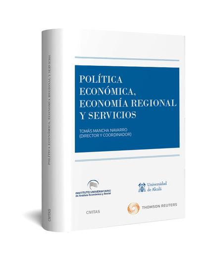 POLÍTICA ECONÓMICA. ECONOMÍA REGIONAL Y SERVICIOS.