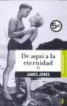 DE AQUÍ A LA ETERNIDAD. VOLUMEN II.