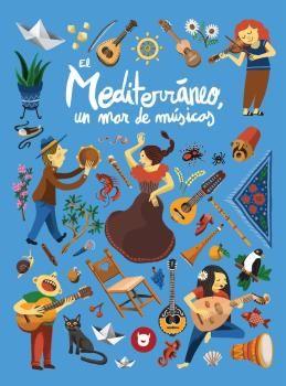 MEDITERRÁNEO, UN MAR DE MÚSICAS.