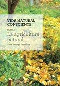 LA AGRICULTURA NATURAL.