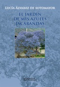 EL JARDÍN DE MIS AZULES JACARANDAS