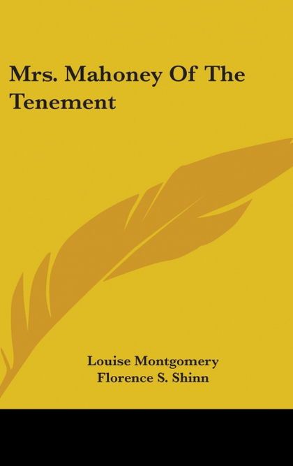 MRS. MAHONEY OF THE TENEMENT