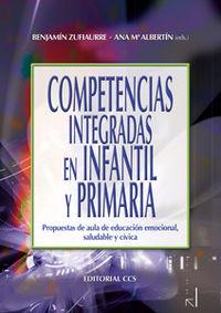 COMPETENCIAS INTEGRADAS EN INFANTIL Y PRIMARIA : PROPUESTAS DE AULA DE EDUCACIÓN EMOCIONAL, SAL
