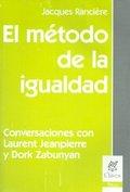 EL MÉTODO DE LA IGUALDAD. CONVERSACIONES CON LAURENT JEANPIERRE Y DORK ZABUNYAN