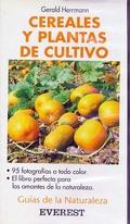 CEREALES Y PLANTAS DE CULTIVOS