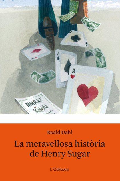 LA MERAVELLOSA HISTÒRIA D´HENRY SUGAR