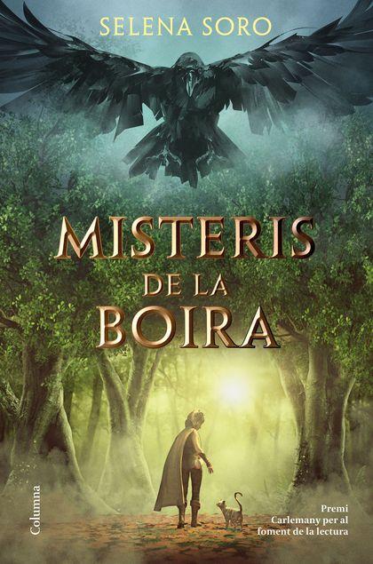 MISTERIS DE LA BOIRA                                                            PREMI CARLEMANY