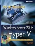 WINDOWS SERVER 2008 : HYPER-V. KIT DE RECURSOS