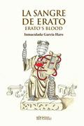 LA SANGRE DE ERATO / ERATO´S BLOOD