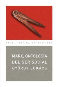 MARX, ONTOLOGÍA DEL SER SOCIAL.