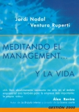 MEDITANDO EL MANAGEMENT-- Y LA VIDA