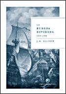 LA EUROPA DIVIDIDA, 1559-1598