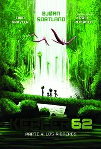 KEPLER 62 04 LOS PIONEROS.