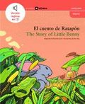 EL CUENTO DE RATAPÓN = THE STORY OF LITTLE BENNY