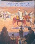 MARIANO BERTUCHI: EL PINTOR DE MARRUECOS