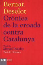 CRÒNICA DE LA CROADA CONTRA CATALUNYA.