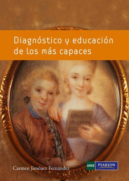 DIAGNÓSTICO Y EDUCACIÓN DE LOS MÁS CAPACES