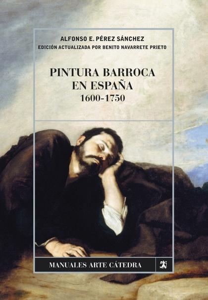 PINTURA BARROCA EN ESPAÑA, 1600-1750.