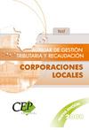 TEST  OPOSICIONES AUXILIAR DE GESTIÓN TRIBUTARIA Y RECAUDACIÓN DE CORPORACIONES.