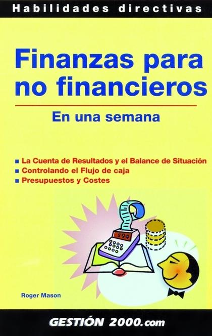FINANZAS PARA NO FINANCIEROS EN UNA SEMANA: LA CUENTA DE RESULTADOS Y