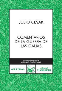 COMENTARIO A LA GUERRA DE LAS GALIAS