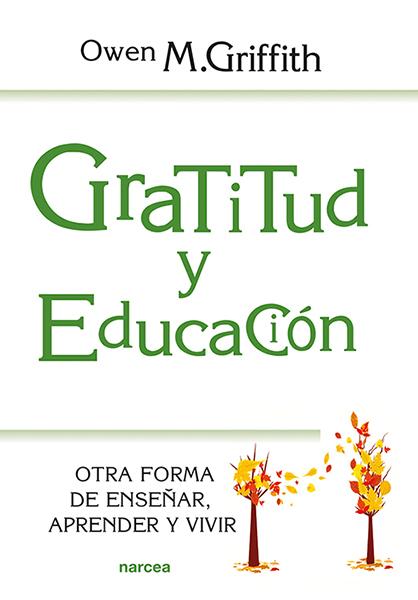 GRATITUD Y EDUCACIÓN                                                            OTRA FORMA DE E