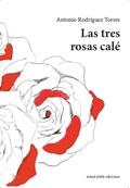 LAS TRES ROSAS CALE
