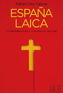 LA ESPAÑA LAICA