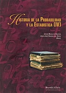 HISTORIA DE LA PROBABILIDAD Y LA ESTADÍSTICA (IV)