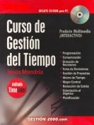 CURSO DE GESTIÓN DEL TIEMPO: PROGRAMACIÓN, COMUNICACIÓN, DIRECCIÓN DE