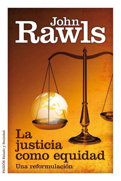 LA JUSTICIA COMO EQUIDAD : UNA REFORMULACIÓN