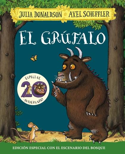 EL GRÚFALO. EDICIÓN ESPECIAL 20 ANIVERSARIO.