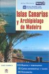ISLAS CANARIAS Y ARCHIPIÉLAGO DE MADEIRA