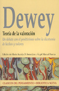 TEORÍA DE LA VALORACIÓN : UN DEBATE CON EL POSITIVISMO SOBRE LA DICOTOMÍA DE HECHOS Y VALORES
