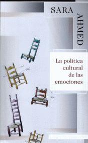 LA POLÍTICA CULTURAL DE LAS EMOCIONES