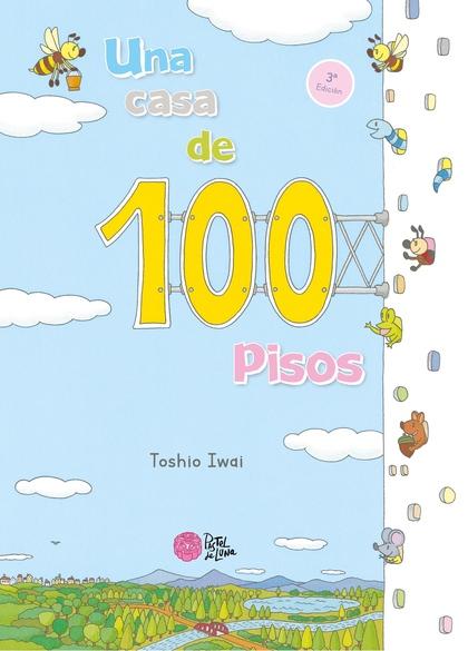 UNA CASA DE 100 PISOS