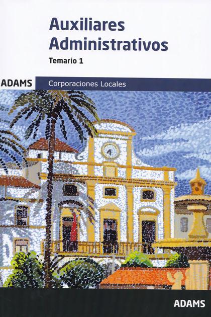 TEMARIO 1 AUXILIARES ADMINISTRATIVOS DE CORPORACIONES LOCALES