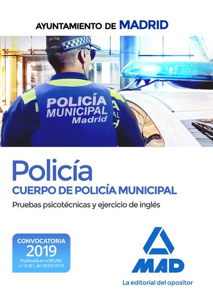 POLICÍA DEL CUERPO DE POLICÍA MUNICIPAL DEL AYUNTAMIENTO DE MADRID. PRUEBAS PSIC